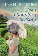 Okładka książki - Żona plantatora herbaty
