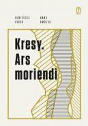 Okładka - Kresy. Ars moriendi