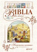 Okładka książki - Biblia dla dzieci. Historia zbawienia w opowiadaniach