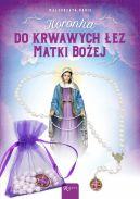 Okładka - Koronka do krwawych łez Matki Bożej (TW)