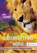 Okładka - Będziemy się za Was modlić. Z Polski do Zimbabwe ścieżkami Przodków