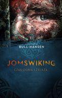 Okładka - Jomswiking. Czas ognia i żelaza