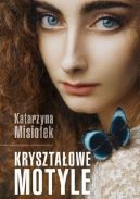 Okładka książki - Kryształowe motyle