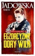Okładka ksiązki - Egzorcyzmy Dory Wilk