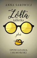 Okładka ksiązki - Żółta tabletka plus