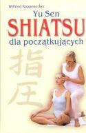 Okładka - Yu Sen Shiatsu dla początkujących