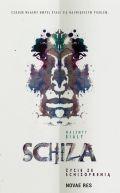 Okładka - Schiza. Życie ze schizofrenią