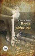 Okładka ksiązki - Berlin, późne lato