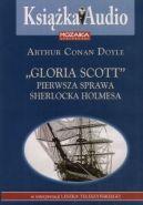 Okładka ksiązki - Gloria Scott. Pierwsza sprawa Sherlocka Holmesa