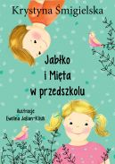 Okładka książki - Jabłko i Mięta w przedszkolu
