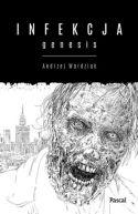 Okładka książki - Infekcja: Genesis