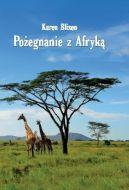 Okładka książki - Pożegnanie z Afryką