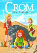 Okładka książki - Crom i mali barbarzyńcy