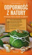 Okładka - Odporność z natury.Naturalne i proste sposoby na zdrowie