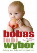 Okładka książki - Bobas lubi wybór