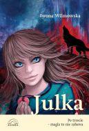 Okładka ksiązki - Julka. Po trzecie – magia to nie zabawa