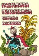 Okładka - Przesławna peregrynacja Tomasza Wolskiego