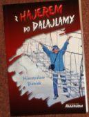 Okładka ksiązki -  Z Hajerem do Dalajlamy