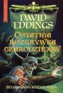 Okładka książki - Ostatnia rozgrywka czarodziejów