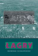 Okładka książki - Łagry. Przewodnik encyklopedyczny