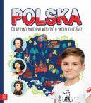 Okładka - Polska. Co dziecko powinno wiedzieć o swojej ojczyźnie