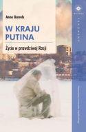 Okładka książki - W kraju Putina. Życie w prawdziwej Rosji