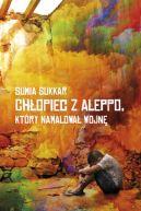 Okładka książki - Chłopiec z Aleppo, który namalował wojnę