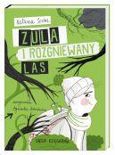 Okładka ksiązki - Zula i rozgniewany las