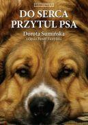 Okładka książki - Do serca przytul psa