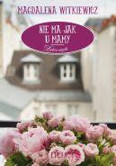 Okładka książki - Nie ma jak u mamy