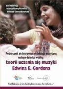 Okładka książki - Podręcznik do kierowania edukacją muzyczną małego dziecka według teorii uczenia się muzyki Edwina E. Gordona