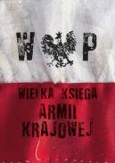 Okładka ksiązki - Wielka Księga Armii Krajowej