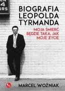 Okładka książki - Biografia Leopolda Tyrmanda. Moja śmierć będzie taka, jak moje życie