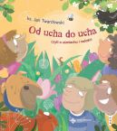 Okładka książki - Od ucha do ucha, czyli o uśmiechu i radości