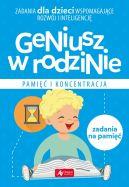 Okładka książki - Geniusz w rodzinie. Pamięć i koncentracja