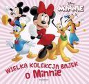 Okładka ksiązki - Wielka kolekcja bajek o Minnie