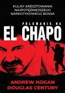 Okładka książki - Polowanie na El Chapo