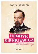 Okładka ksiązki - Henryk Sienkiewicz dandys i celebryta