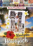Okładka - Blondynka na Hawajach