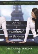 Okładka książki - Anna i pocałunek w Paryżu