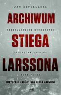 Okładka książki - Archiwum Stiega Larssona
