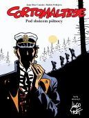 Okładka - Mistrzowie Komiksu. Corto Maltese. Tom 13. Pod słońcem północy