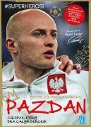 Okładka ksiązki - Pazdan. Chłopak, który gra całym sercem