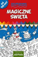 Okładka ksiązki -  Magiczne święta Kolorowanka. Maluję i opowiadam