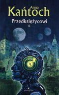 Okładka ksiązki - Przedksiężycowi. Tom 2