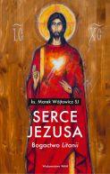 Okładka - Serce Jezusa Bogactwo Litanii. Bogactwo Litanii