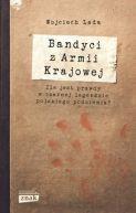 Okładka książki - Bandyci z Armii Krajowej