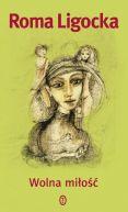 Okładka ksiązki - Wolna miłość