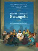 Okładka książki - Piękna tajemnica Ewangelii. Życie Jezusa według św. Łukasza