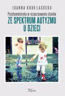 Okładka - Psychomotoryka w rozpoznawaniu stanów ze spektrum autyzmu u dzieci
